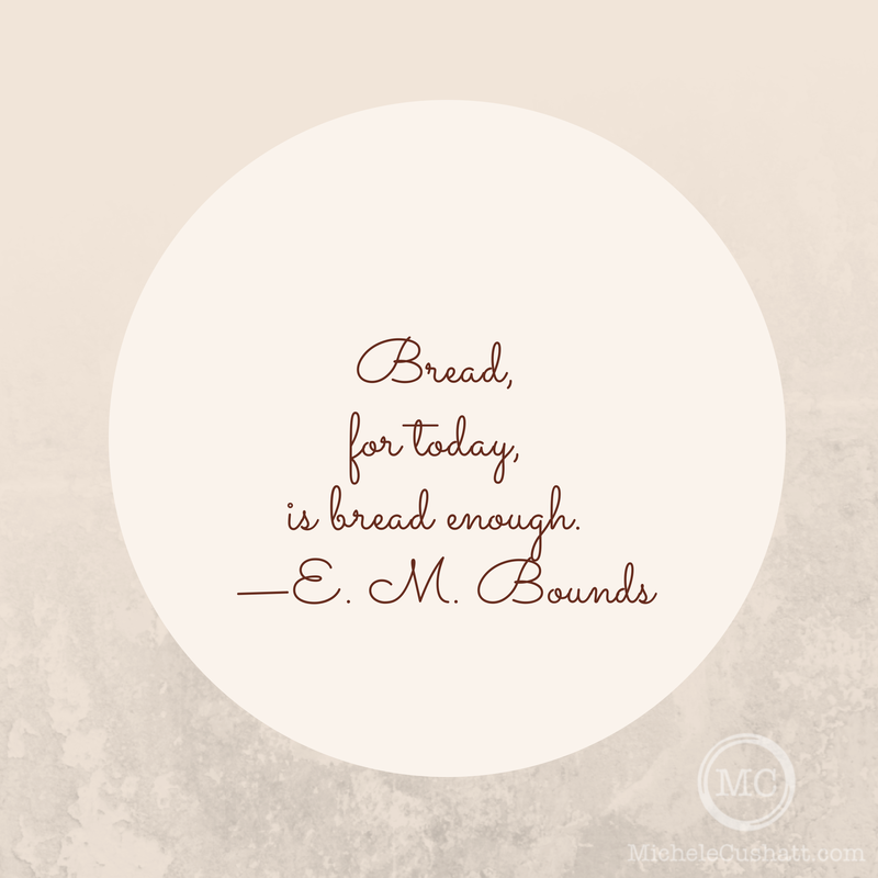 Quote: E. M. Bounds