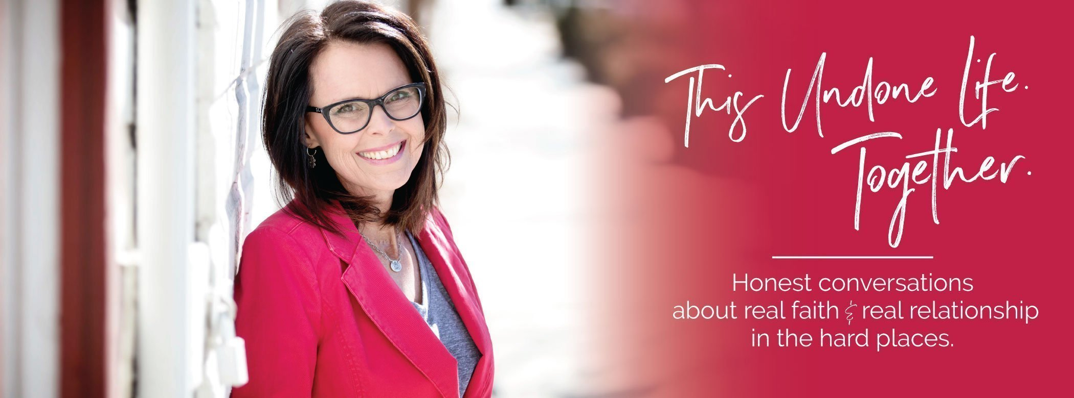 This Undone Life Podcast announcement Michele in Red Jacket